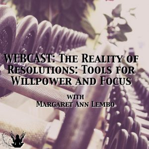 webcast-the-reality-of-resolutions-tools-for-willpower-and-focus-300x300
