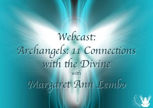 Webcast- Archangels- 11 connections with Divine Meme C 2-30-16